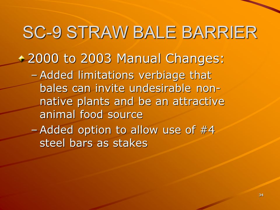SC-9 STRAW BALE BARRIER 2000 to 2003 Manual Changes: