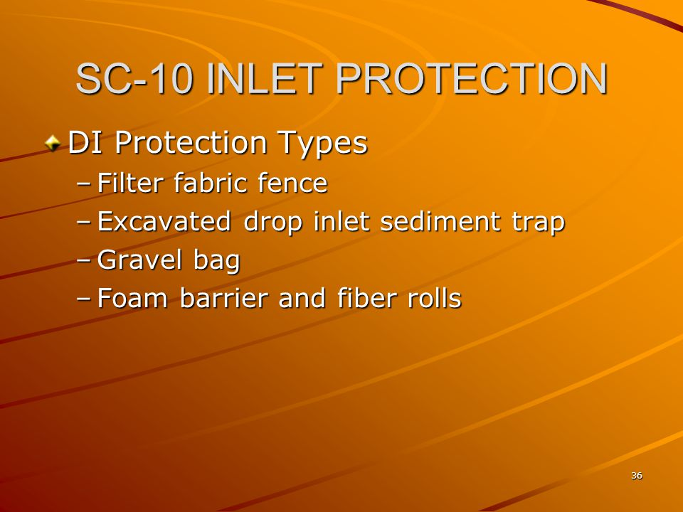 SC-10 INLET PROTECTION DI Protection Types Filter fabric fence