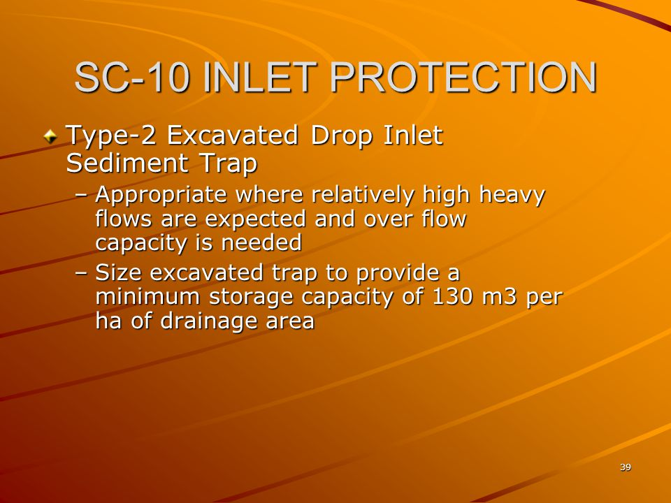 SC-10 INLET PROTECTION Type-2 Excavated Drop Inlet Sediment Trap