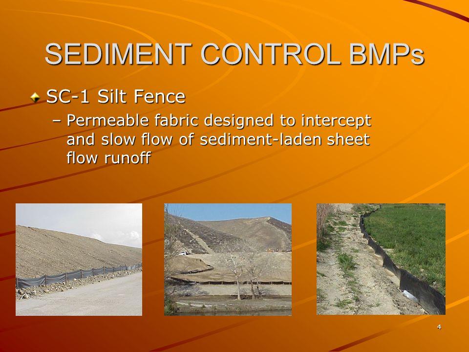 SEDIMENT CONTROL BMPs SC-1 Silt Fence