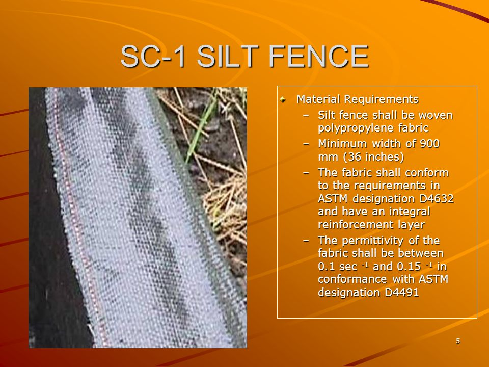 SC-1 SILT FENCE Material Requirements