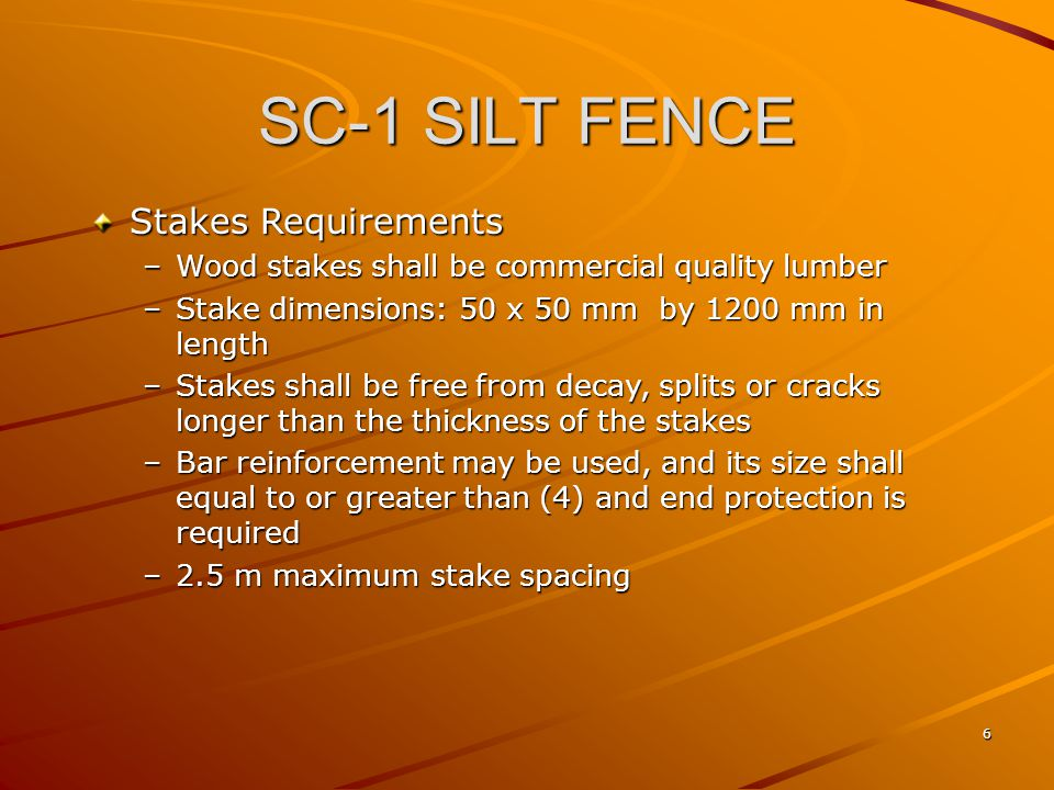SC-1 SILT FENCE Stakes Requirements