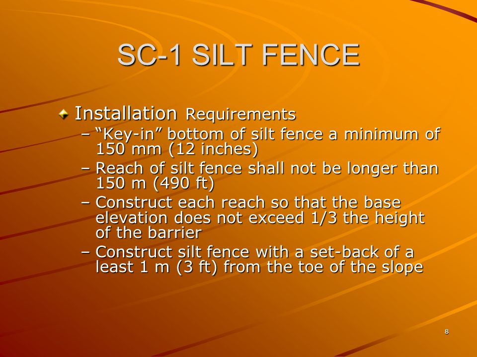 SC-1 SILT FENCE Installation Requirements