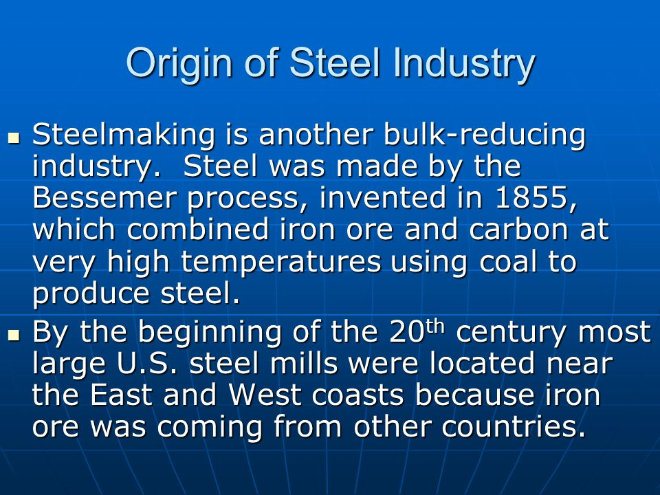 Origin of Steel Industry