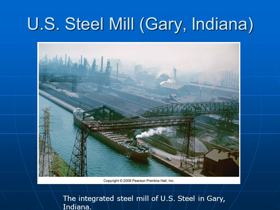 U.S. Steel Mill (Gary, Indiana)