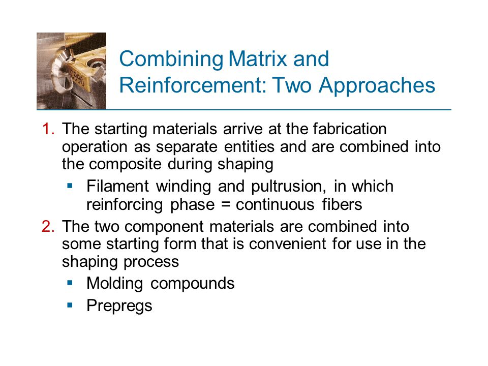 Combining Matrix and Reinforcement: Two Approaches