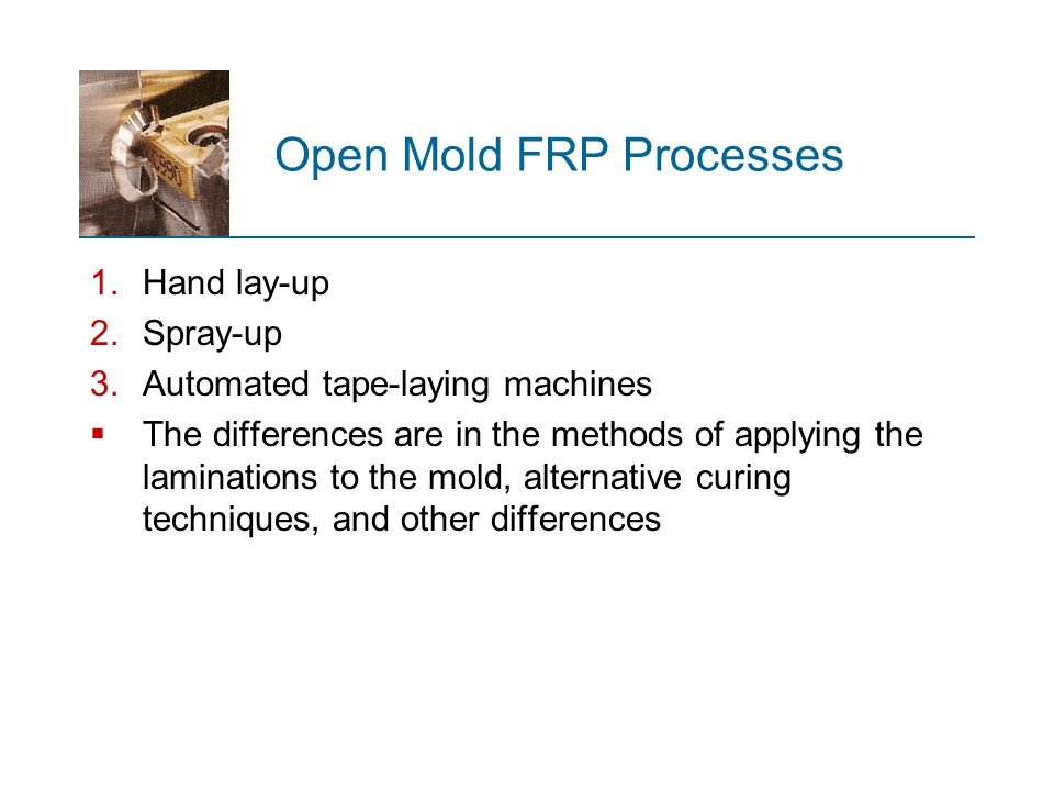 Open Mold FRP Processes