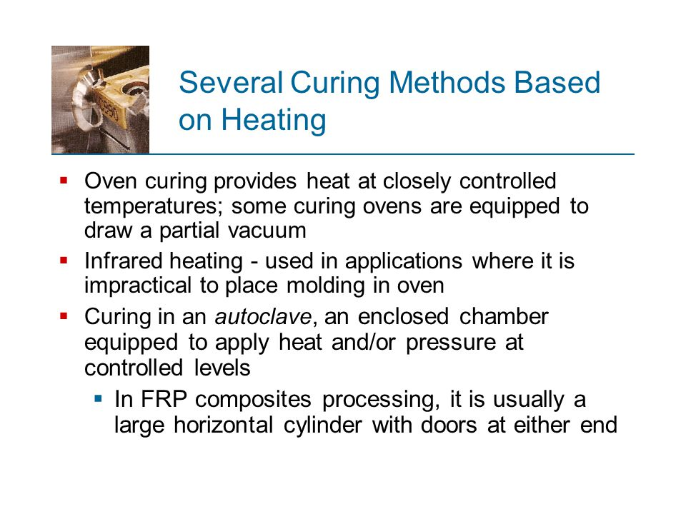 Several Curing Methods Based on Heating