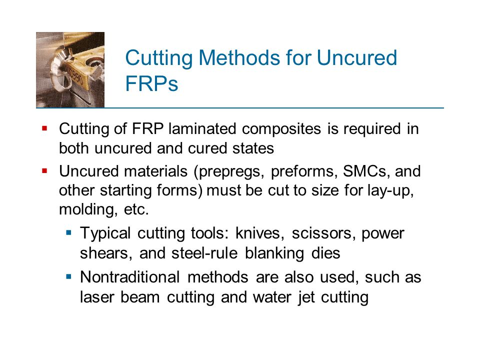 Cutting Methods for Uncured FRPs