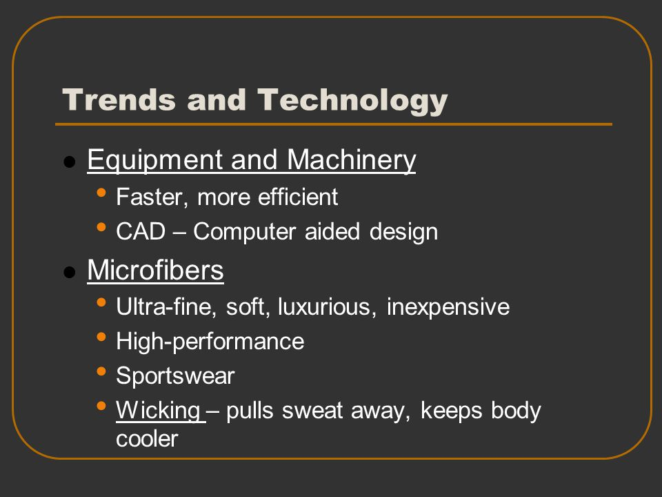 Trends and Technology Equipment and Machinery Microfibers