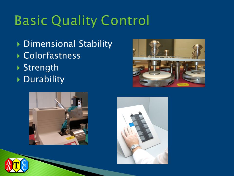 Basic Quality Control Dimensional Stability Colorfastness Strength