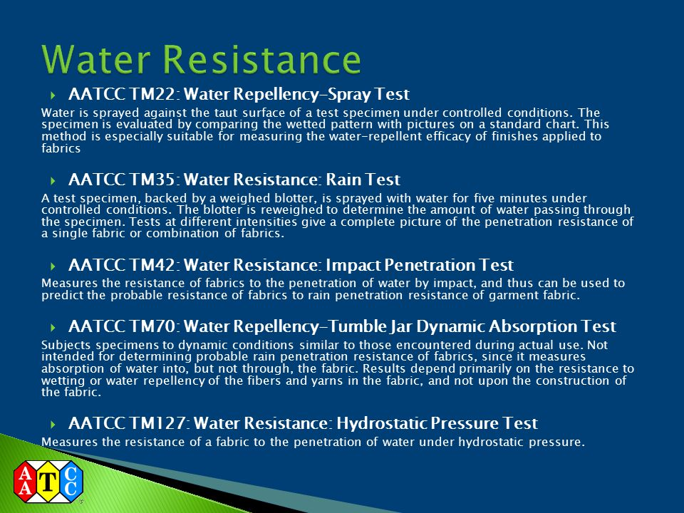 Water Resistance AATCC TM22: Water Repellency-Spray Test