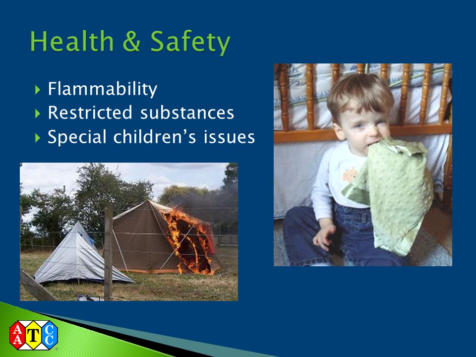 Health & Safety Flammability Restricted substances