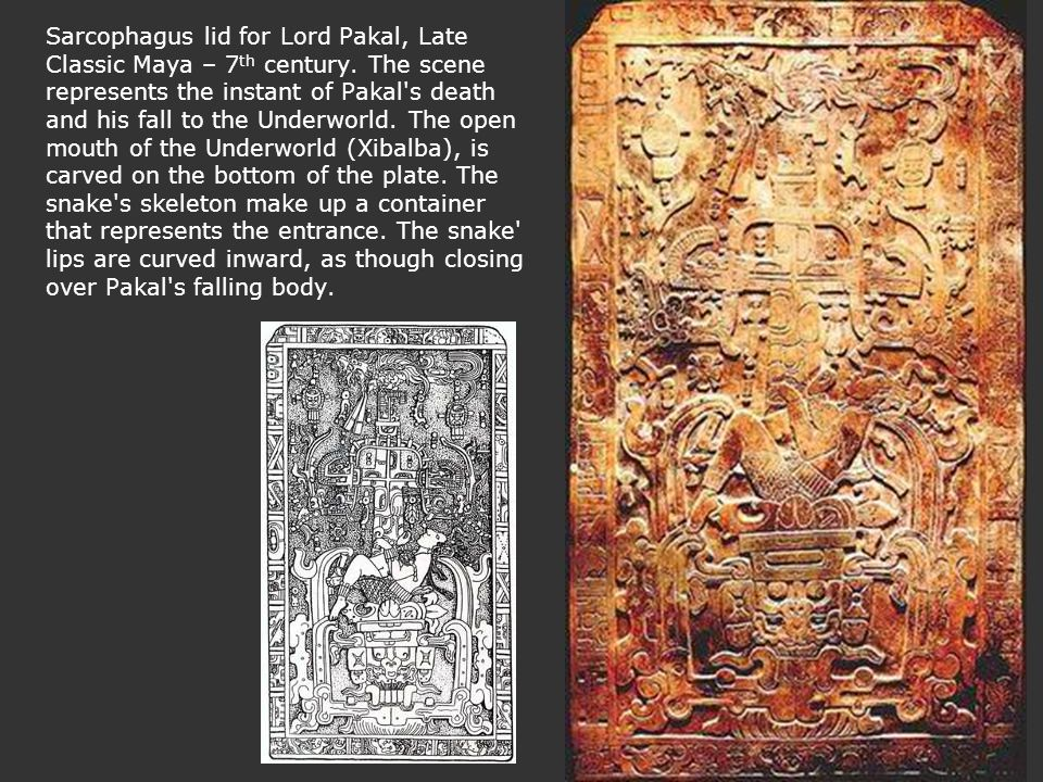 Sarcophagus lid for Lord Pakal, Late Classic Maya – 7th century