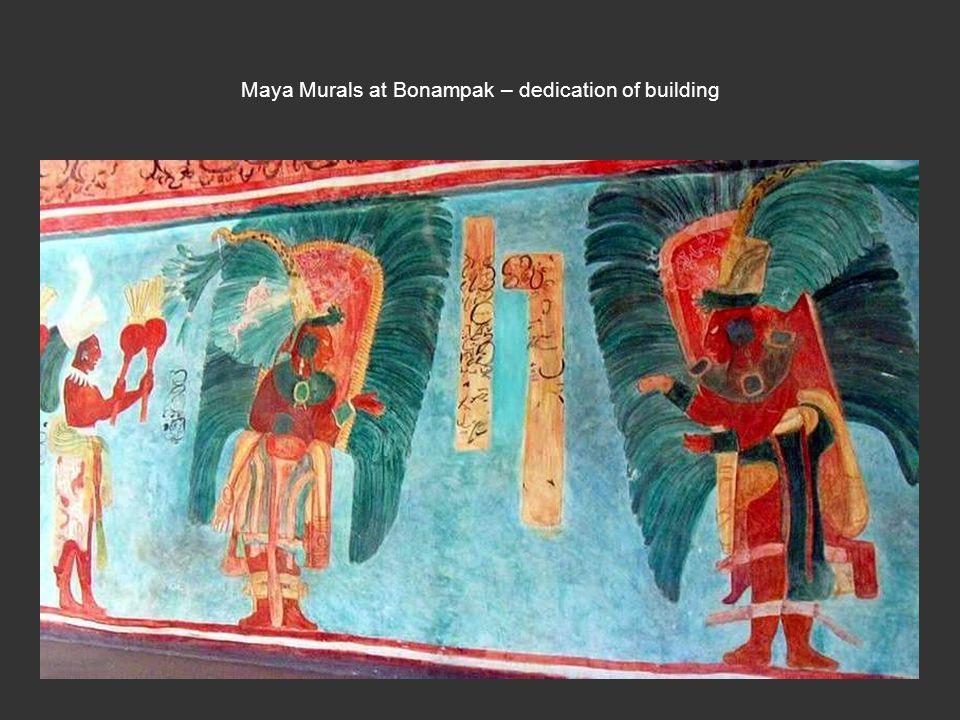 Maya Murals at Bonampak – dedication of building