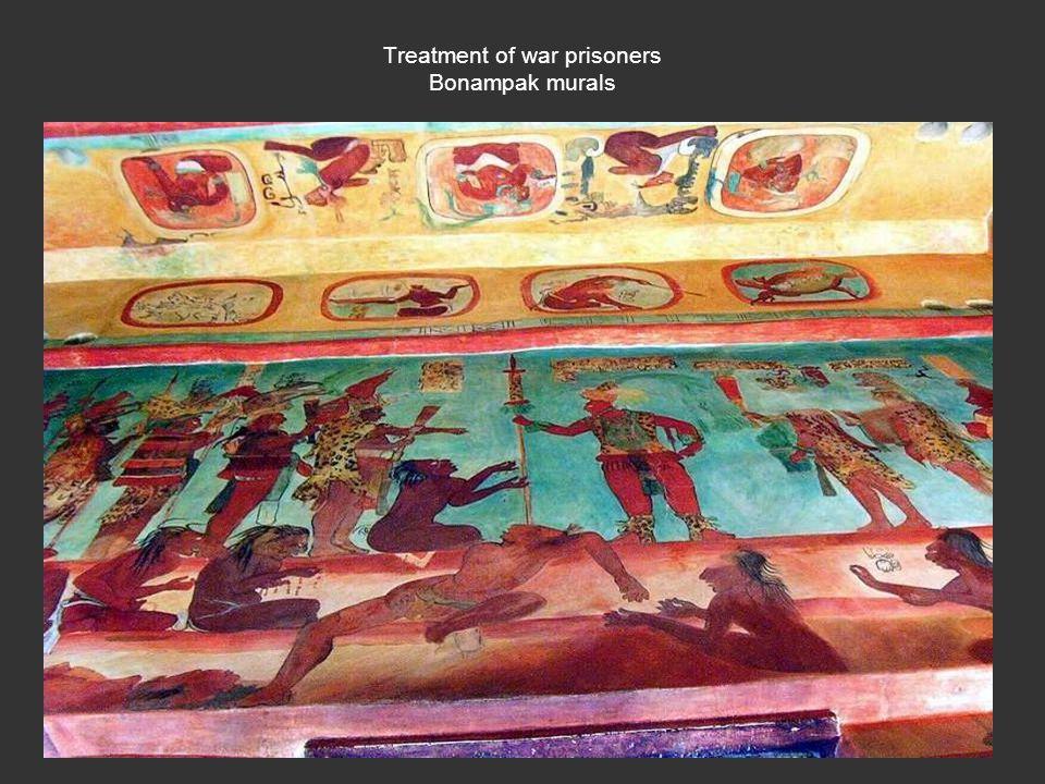 Treatment of war prisoners Bonampak murals