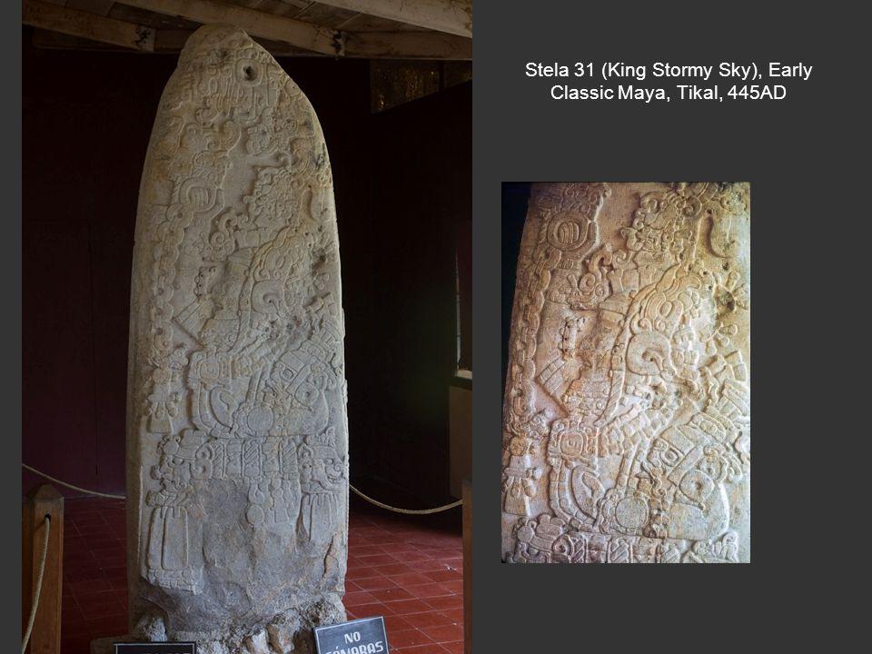 Stela 31 (King Stormy Sky), Early Classic Maya, Tikal, 445AD
