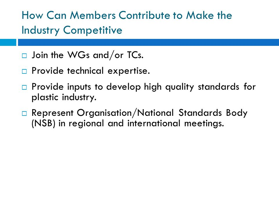How Can Members Contribute to Make the Industry Competitive