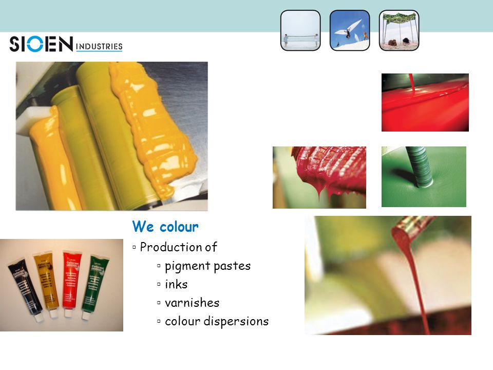 We colour Production of pigment pastes inks varnishes