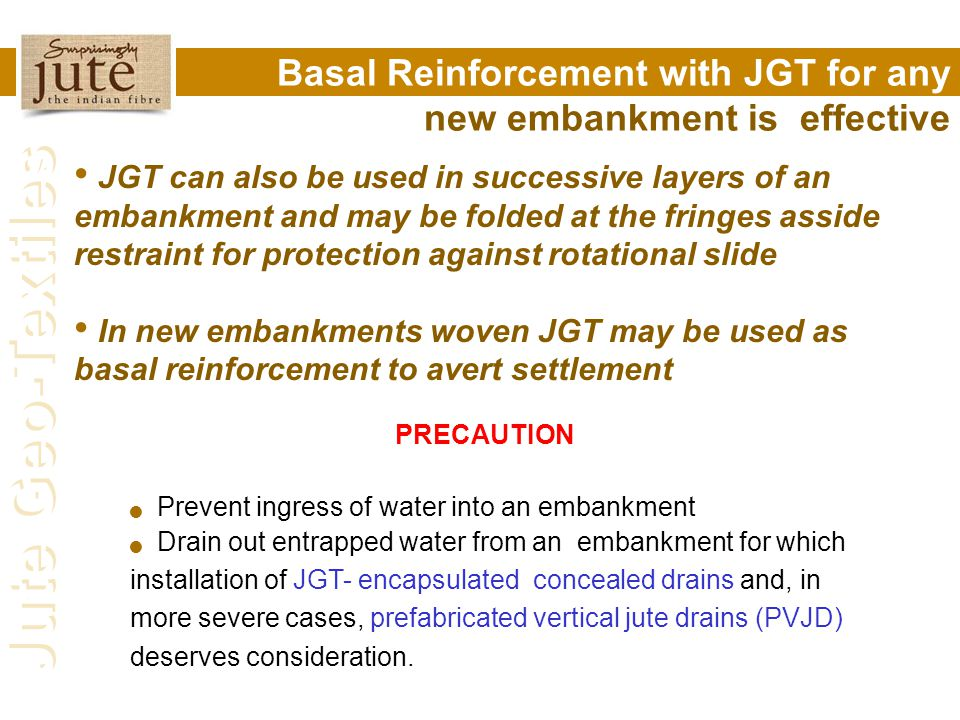 Basal Reinforcement with JGT for any new embankment is effective
