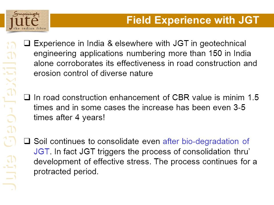 Field Experience with JGT