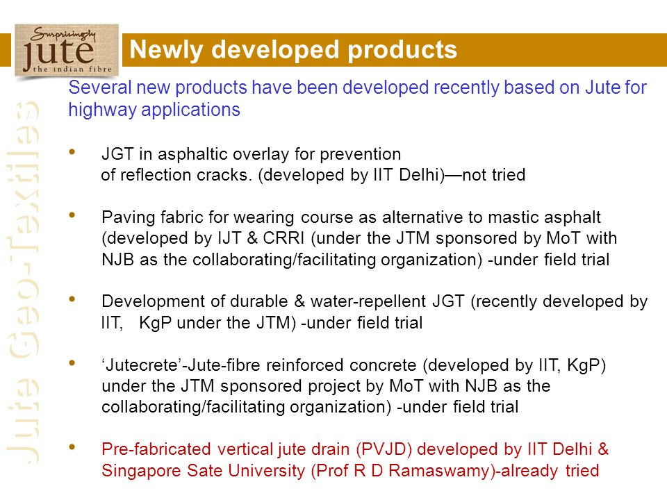 Newly developed products