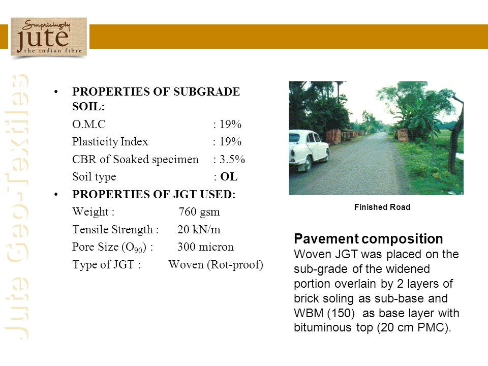 Pavement composition PROPERTIES OF SUBGRADE SOIL: O.M.C : 19%