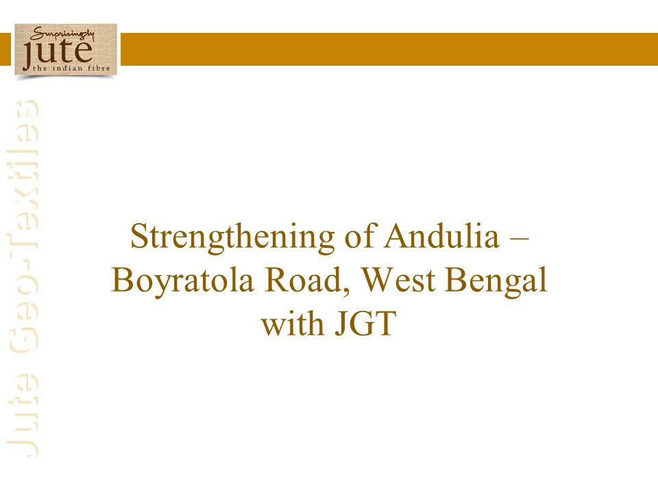 Strengthening of Andulia – Boyratola Road, West Bengal with JGT
