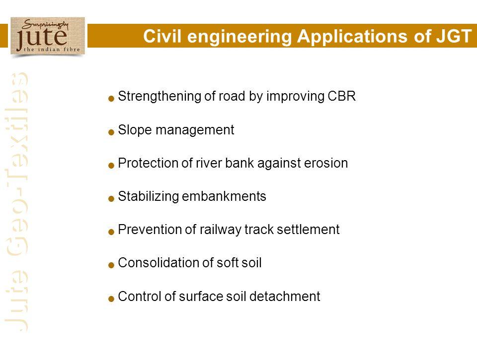 Civil engineering Applications of JGT