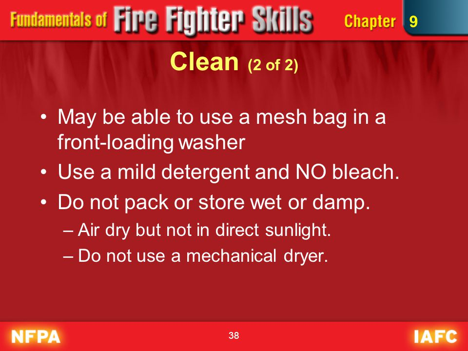 Clean (2 of 2) May be able to use a mesh bag in a front-loading washer