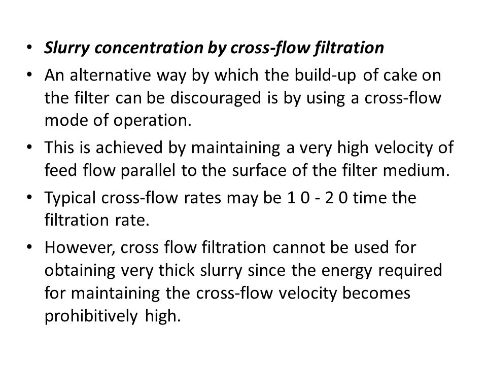 Slurry concentration by cross-flow filtration