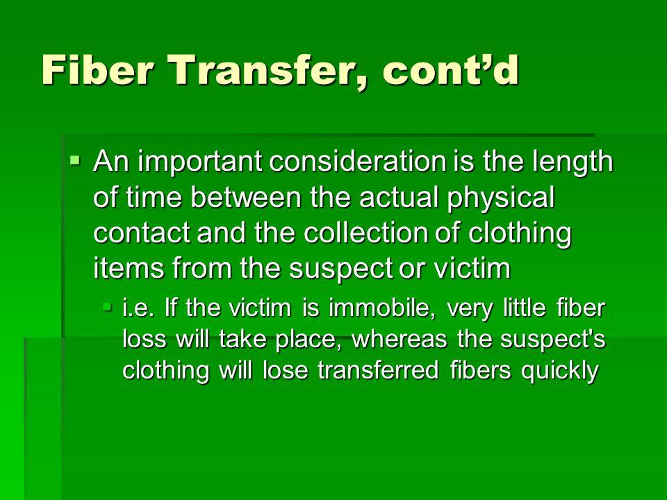 Fiber Transfer, cont'd