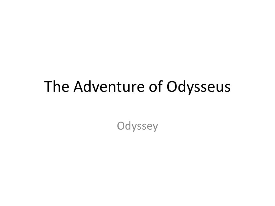 The Adventure of Odysseus