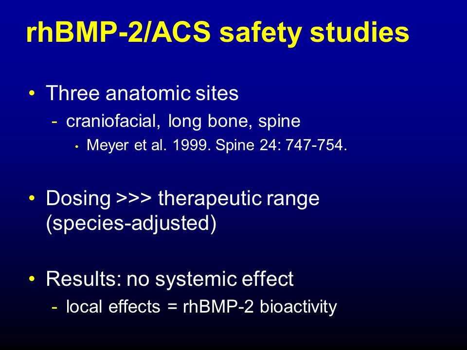 rhBMP-2/ACS safety studies
