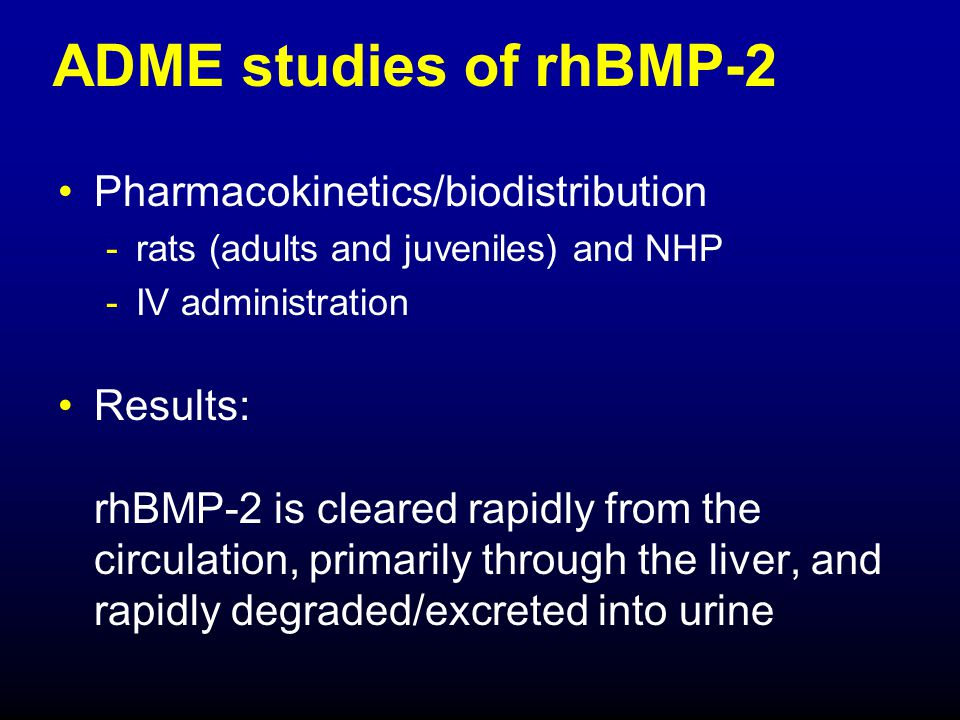 ADME studies of rhBMP-2 Pharmacokinetics/biodistribution