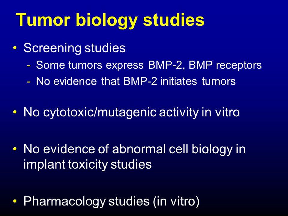 Tumor biology studies Screening studies