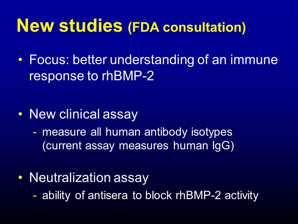 New studies (FDA consultation)