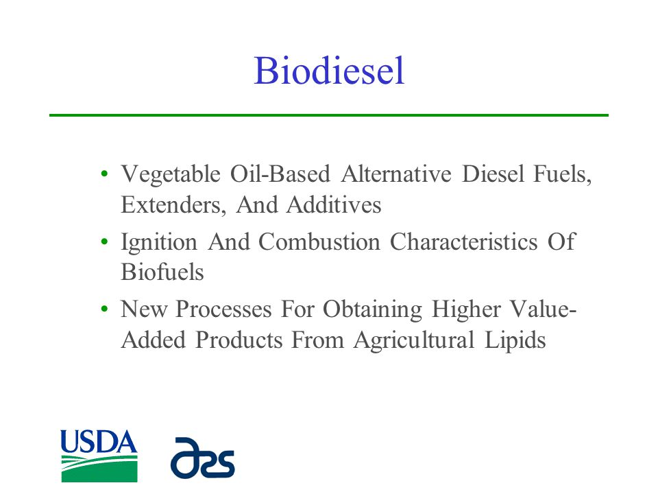 Biodiesel Vegetable Oil-Based Alternative Diesel Fuels, Extenders, And Additives. Ignition And Combustion Characteristics Of Biofuels.