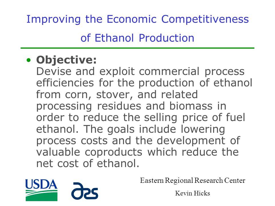 Improving the Economic Competitiveness of Ethanol Production