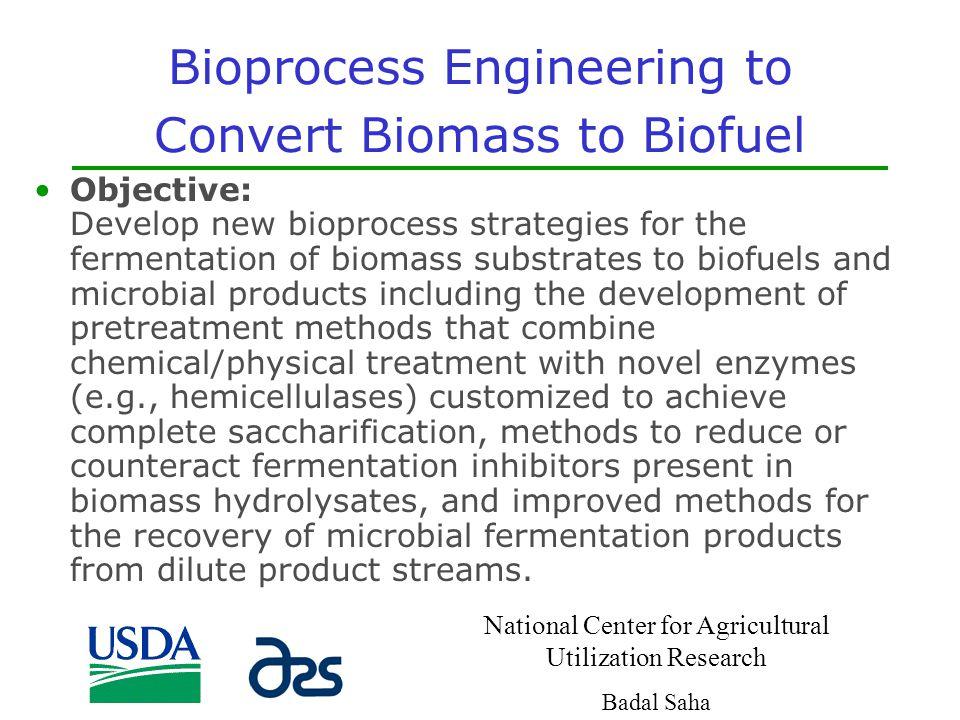 Bioprocess Engineering to Convert Biomass to Biofuel