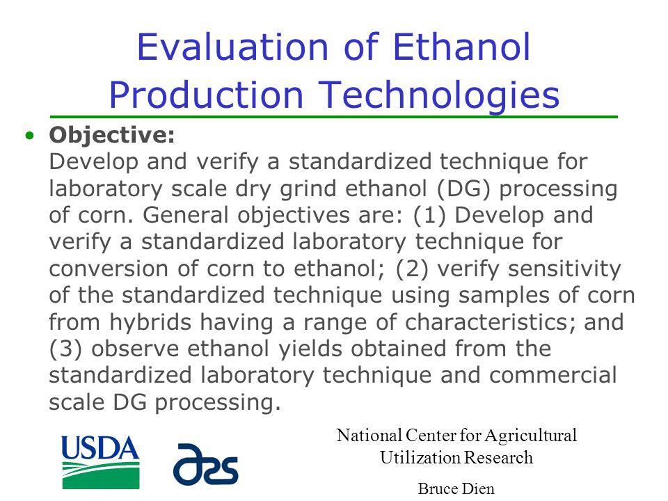 Evaluation of Ethanol Production Technologies