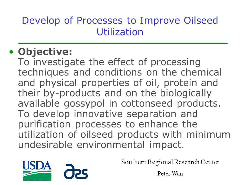 Develop of Processes to Improve Oilseed Utilization