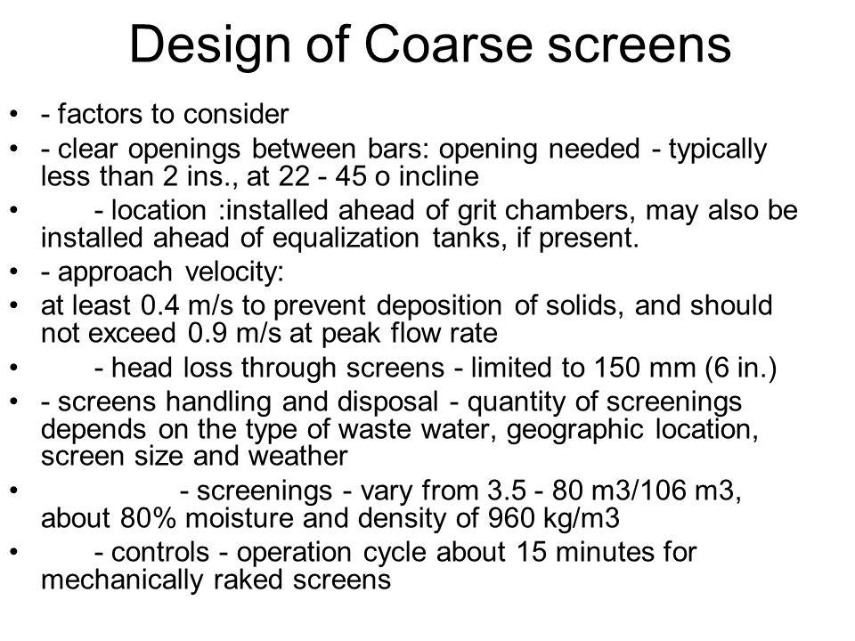 Design of Coarse screens