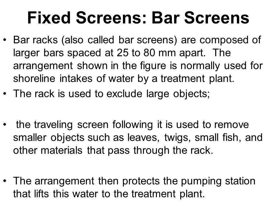 Fixed Screens: Bar Screens