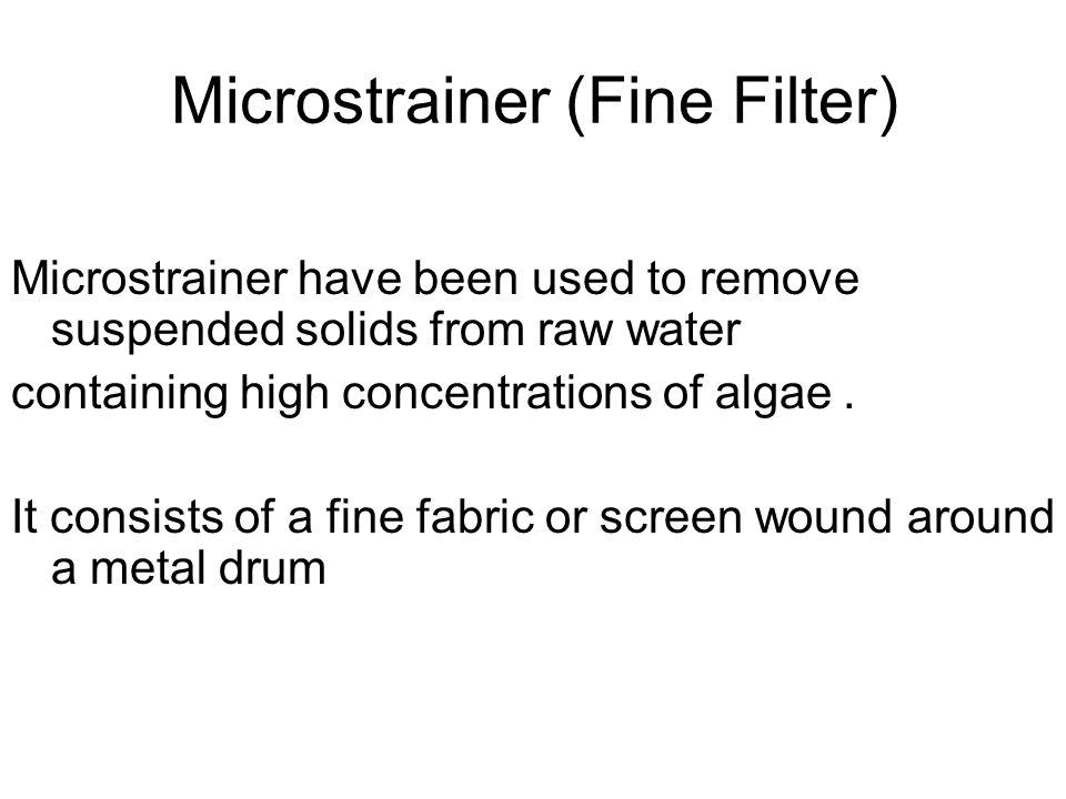 Microstrainer (Fine Filter)