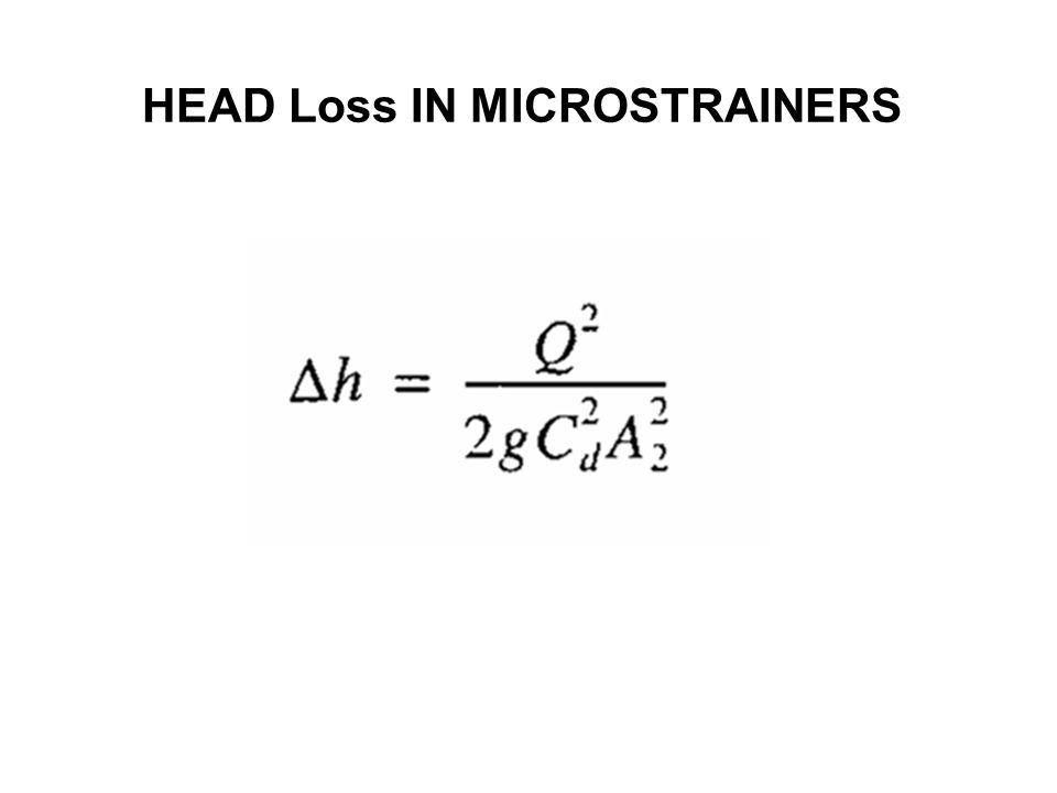 HEAD Loss IN MICROSTRAINERS