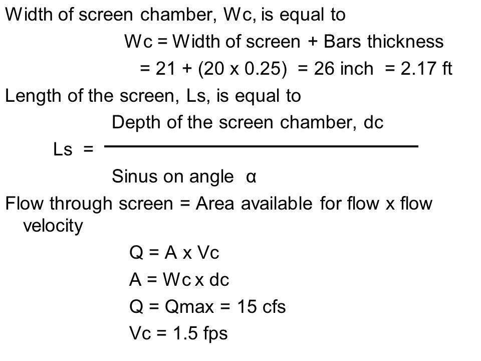 Width of screen chamber, Wc, is equal to