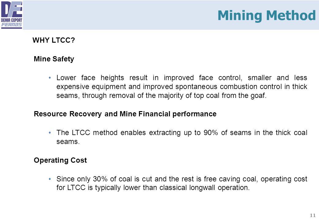 Mining Method WHY LTCC Mine Safety