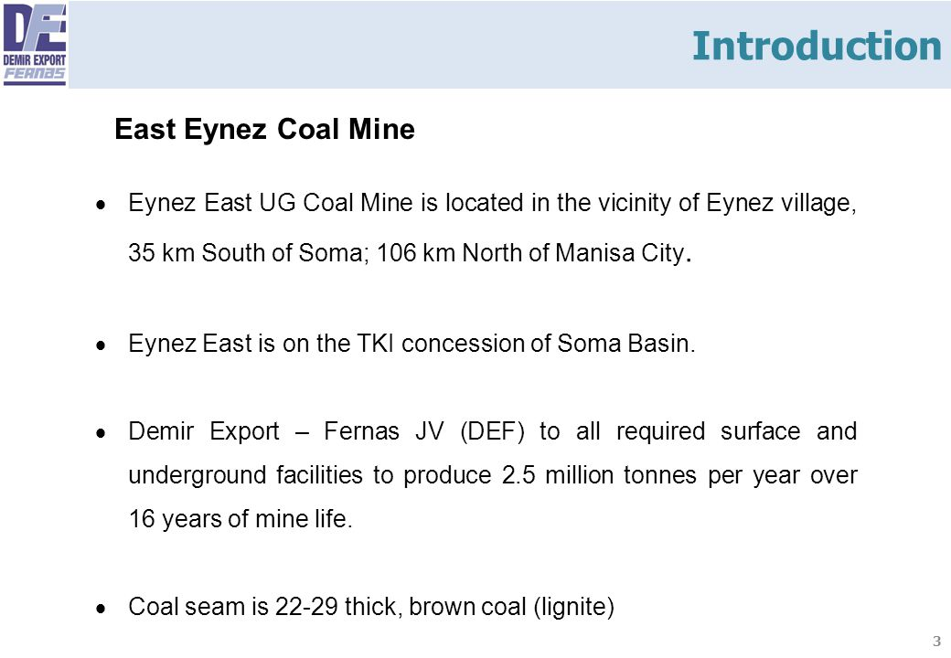 Introduction East Eynez Coal Mine