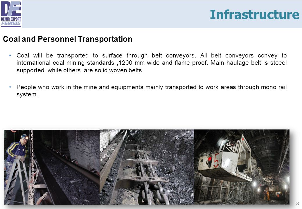 Infrastructure Coal and Personnel Transportation